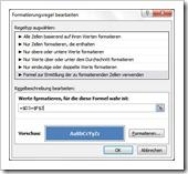 """Excel 2010: Ribbonleiste - Reiter Start - Bedingte Formatierung - neue Regel - Regeltyp """"Formel zur Ermittlung der zu formatierenden Zellen verwenden"""""""