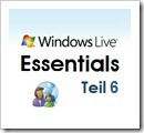 Windows Live Essentials Teil 6 – Einrichten / Verwalten der Family Safety